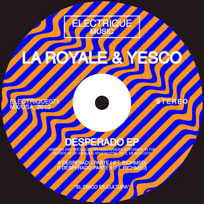 La Royale & Yesco - Desperado EP