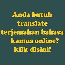 Translate-Terjemahan Bahasa-Kamus Online