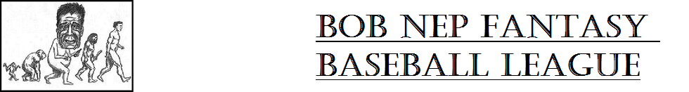 Bob Nep Fantasy Baseball League