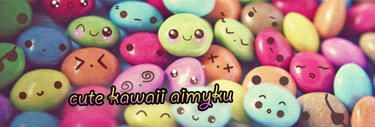 cute kawaii aimyku