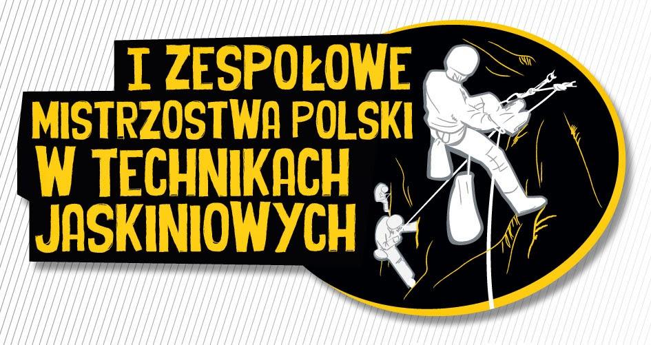 I Zespołowe Mistrzostwa Polski w Technikach Jaskiniowych