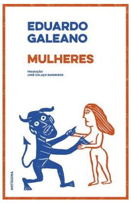 «Mulheres» | EDUARDO GALEANO