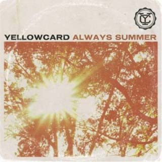 Yellowcard – Always Summer Lyrics | Letras | Lirik | Tekst | Text | Testo | Paroles - Source: musicjuzz.blogspot.com