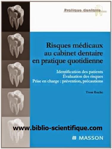 Livre : Risques médicaux au cabinet dentaire en pratique quotidienne