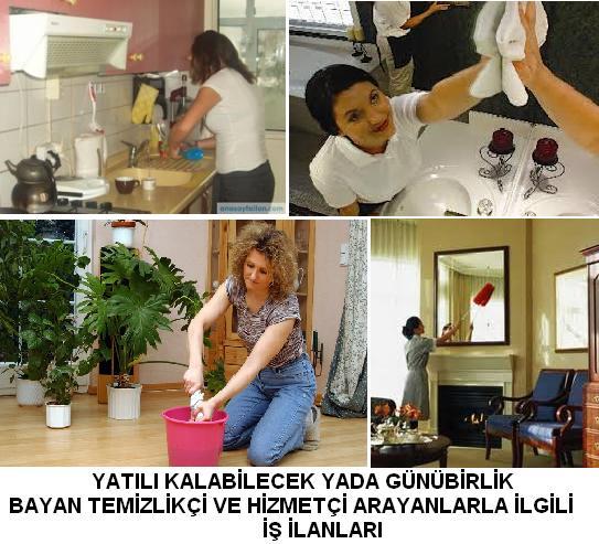 yatılı kalabilecek ev temizliğine yardımcı bayan temizlik elemanı