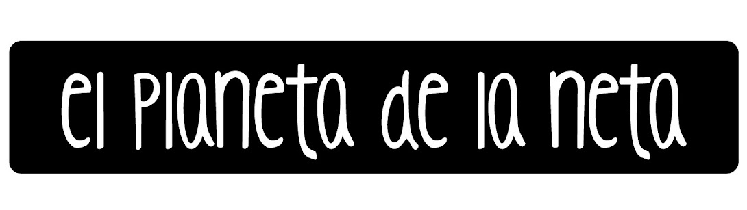 El Planeta de la Neta