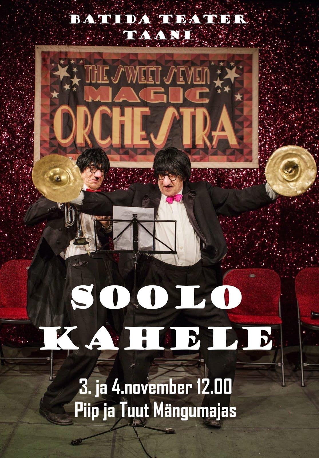 3-4.nov kl 12 SOOLO KAHELE koomiline etendus peredele Batida Teater (Taani)