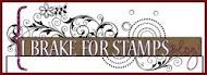 I Brake for Stamps