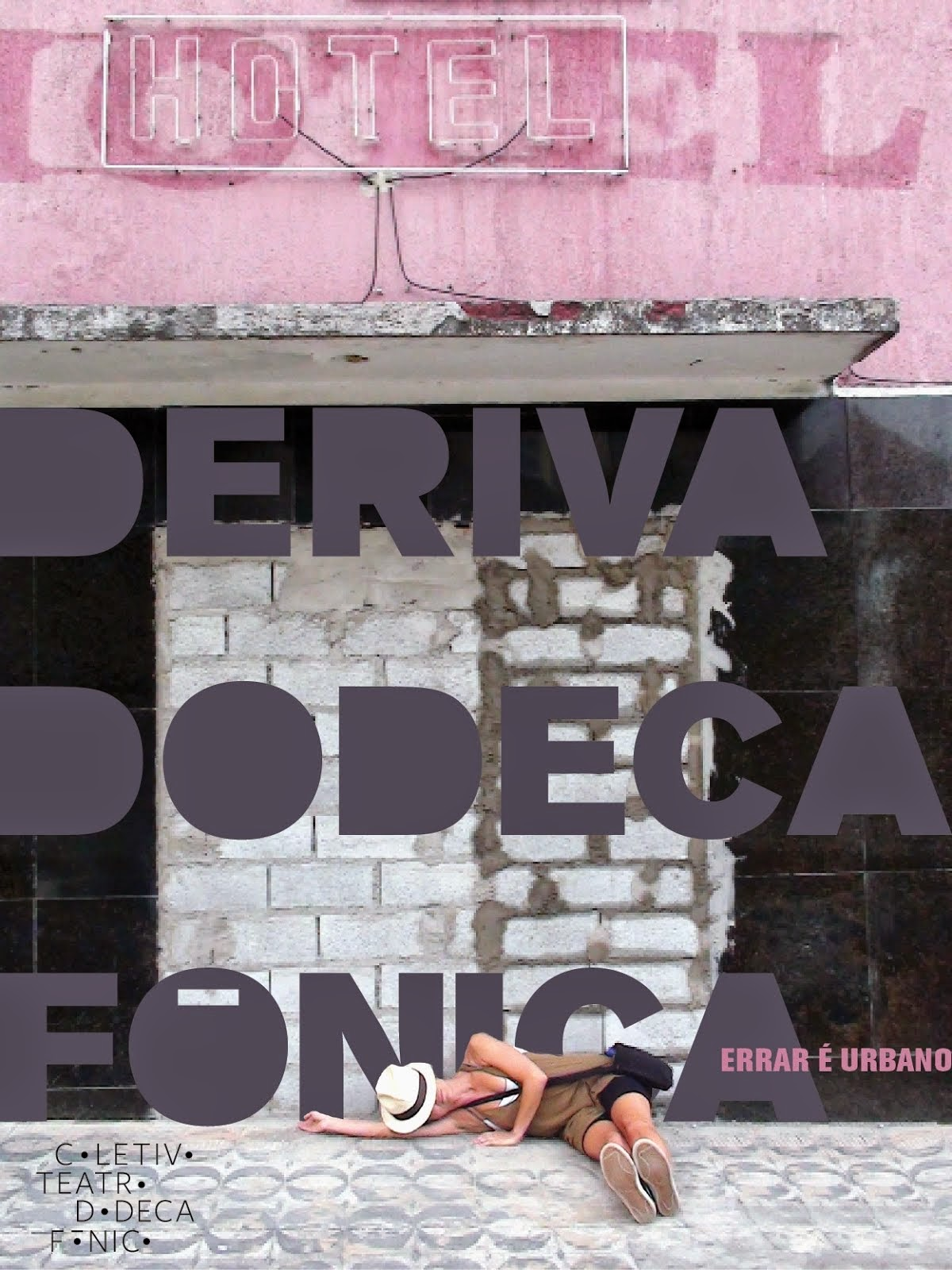 Deriva Dodecafônica: errar é urbano