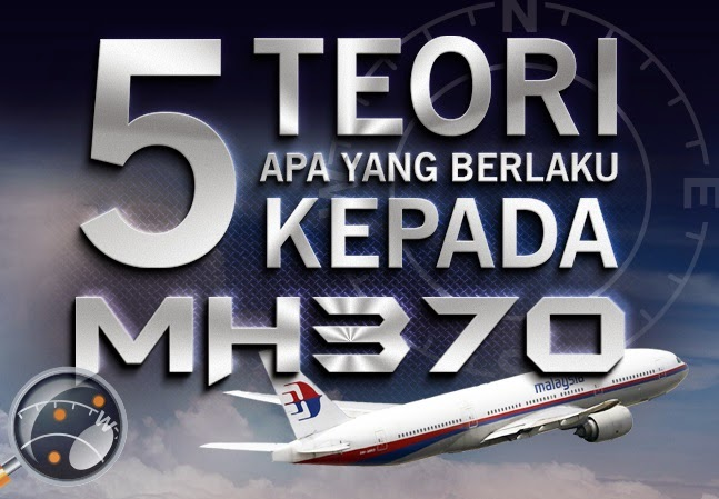 5 teori kehilangan mh370, kemana mh370 hilang, gambar kehilangan mh370, teori kehilangan mh370, teori mh370, hilangnya pesawat mh370, gambar pesawat mas yang hilang