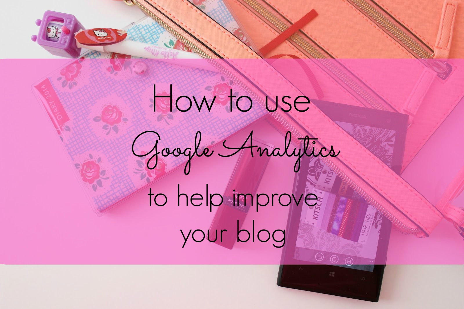Blogging tips - how you can use google analytics to improve your blog