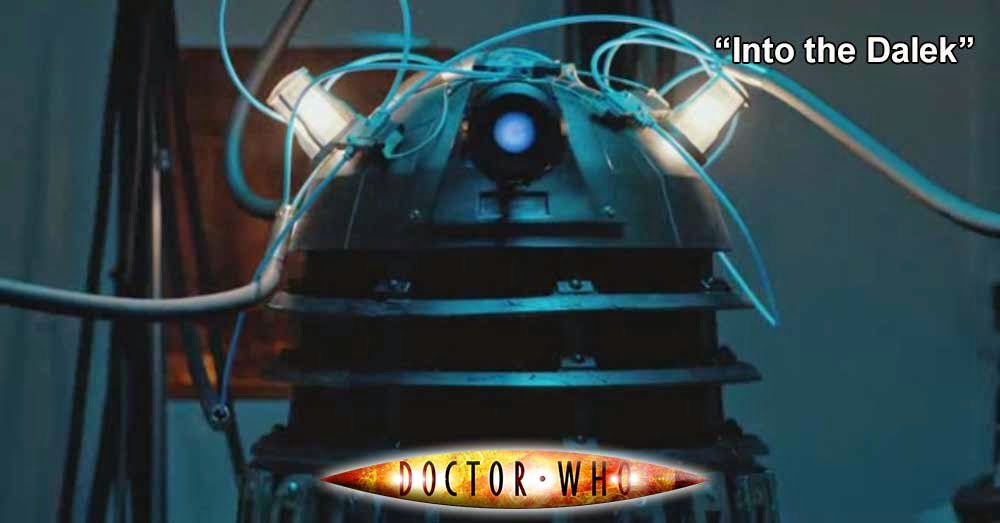 Doctor Who 243: Into the Dalek