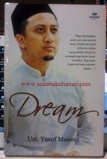 Buku : Dream – Ust. Yusuf Mansur : Syaamil Books
