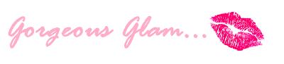 Gorgeous Glam