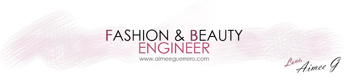AIMEE GUERRERO | Fashion and Beauty Engineer