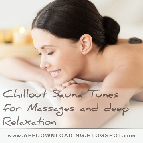 VA – Chillout Tunes for Massages and Deep Relaxation – 2015
