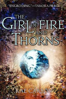 Cover of The Girl of Fire and Thorns by Rae Carson
