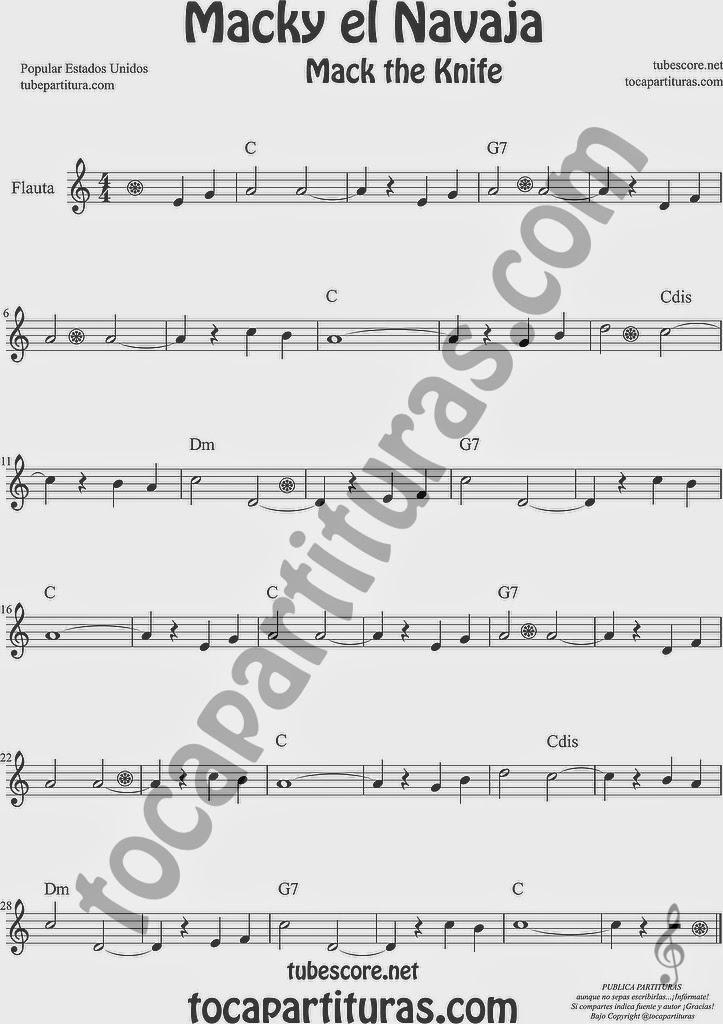 Macky el Navaja Partitura de Flauta Travesera, flauta dulce y flauta de pico Sheet Music for Flute and Recorder Music Scores ¡con acordes! Mack the Knife Macky the Knife de Kurt Weill