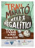Tossa Maratón - La Megalítica (14.10.18)