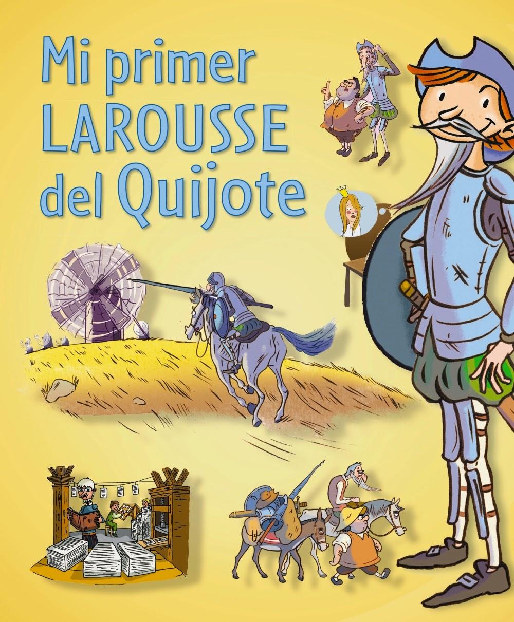 Mi primer larousse del quijote isbn 9788416124121