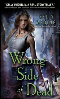 Wrong Side of Dead by Kelly Meding (Dreg City #4)