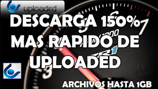 Descargar 150% mas rápido de Uploaded