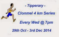 Clonmel 4k...Every Wed until the 3rd of Dec 2014