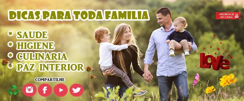 DICAS FAMILIA