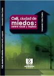 PRÓLOGO LIBRO CALI, CIUDAD DE MIEDOS