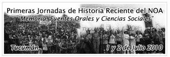 Primeras Jornadas de Historia Reciente del NOA