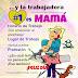 La Trabajadora Número Uno es Mamá. Frases