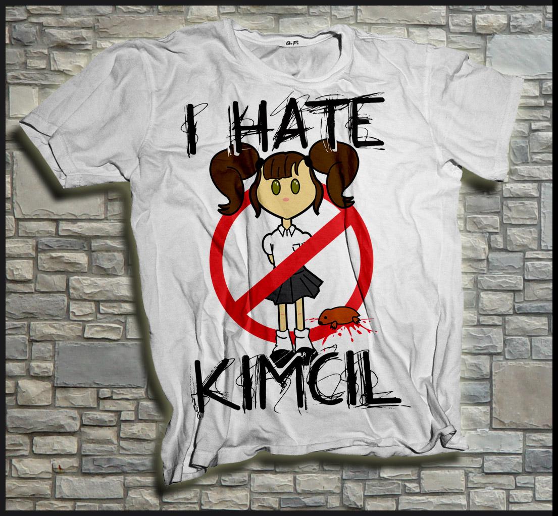 Kaos I HATE KIMCIL !!