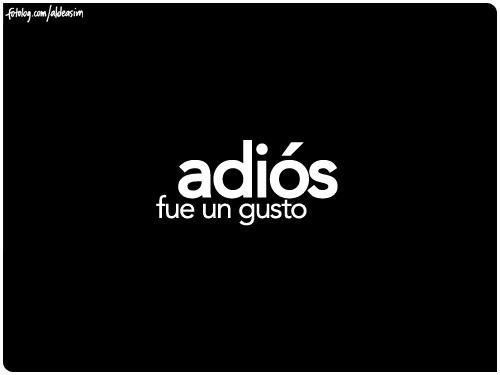 [Imagen: adios.jpg]