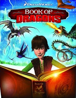 Cuốn Sách Của Rồng - Book Of Dragons (2011) Poster