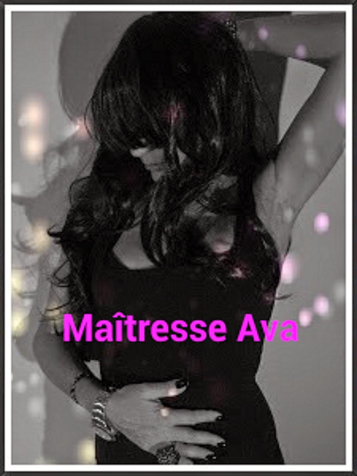 Maîtresse Ava.