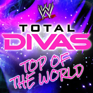 "Music » Download Total Divas' 2nd Official Theme Song ""Top Of The World"" By ""CFO$"" Free MP3, itunes download"