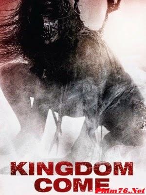 Thế Giới Bên Kia   Kingdom Come