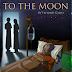 Ensayo: <i>To the Moon</i> o la humanidad de la Fantasía en la Ciencia Ficción