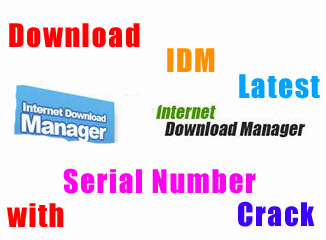Download Internet Download Manager Full Serial Number With Latest