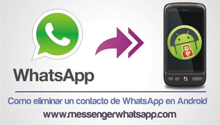Como eliminar un contacto de WhatsApp en Android