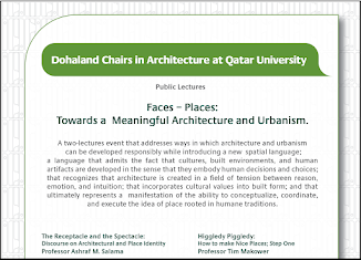 Lecture Series: Dohaland Chairs in Architecture at Qatar University: FACES / PLACES