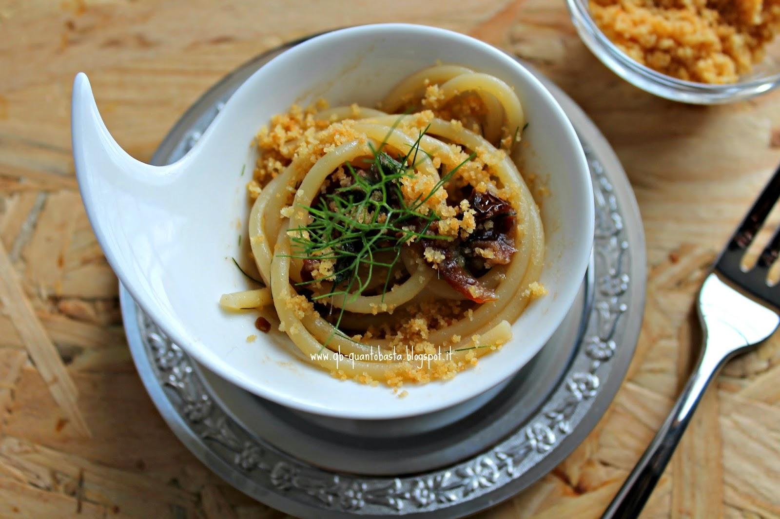 Q.b.-Quanto Basta: Spaghetti al profumo di alici e finocchietto con briciole croccanti