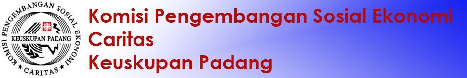 Komisi Pengembangan Sosial Ekonomi - Caritas - Keuskupan Padang