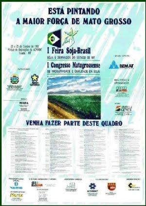 1ª Feira Soja-Brasil e 1º Congresso Matogrossense de Produtividiade e Qualidade na Soja