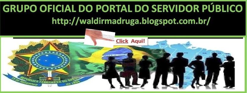 GRUPO OFICIAL  DO PORTAL DO SERVIDOR PÚBLICO DO BRASIL: PARTICIPE TÁ NA HORA CERTA