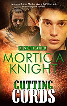 Cutting Cords (Kiss of Leather book 6) out now!