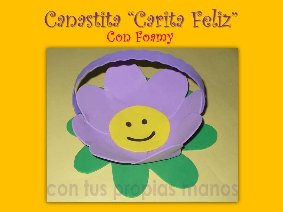 """Con Tus Propias Manos: COMO HACER UNA CANASTITA """"CARITA FELIZ"""" CON ..."""