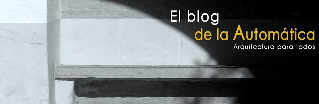 El blog de la Automática, arquitectura para todos
