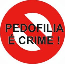 PEDOFILIA É CRIME