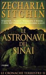 Zecharia Sitchin - Le Astronavi Del Sinai